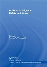 Artificial Intelligence Safety And Security - Yampolskiy, Roman V. (EDT) - ISBN: 9781138320840