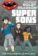 Super Sons - The Polarshield Project - Pearson, Ridley/ Gonzalez, Ile (ILT) - ISBN: 9781401286392