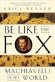 Be Like The Fox - Benner, Erica - ISBN: 9780393355819