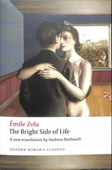 Bright Side Of Life - Zola, Emile - ISBN: 9780198753612