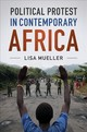 Political Protest In Contemporary Africa - Mueller, Lisa (macalester College, Minnesota) - ISBN: 9781108438254
