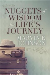 Nuggets Of Wisdom For Life's Journey - Johnson, Marvin E. - ISBN: 9781642791426