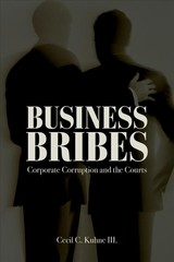 Business Bribes - Kuhne, Cecil C, Iii - ISBN: 9781634259255
