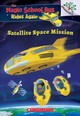 Satellite Space Mission (the Magic School Bus: Rides Again: A Branches Book) - Anderson, Annmarie - ISBN: 9781338262513