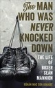 Man Who Was Never Knocked Down - Mac Con Iomaire, Ronan - ISBN: 9781538110607