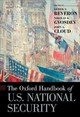 Oxford Handbook Of U.s. National Security - Reveron, Derek S. (EDT)/ Gvosdev, Nikolas K. (EDT)/ Cloud, John A. (EDT) - ISBN: 9780190680015