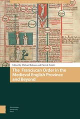 The Franciscan Order in the Medieval English Province and Beyond - ISBN: 9789048537754