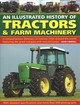 Tractors & Farm Machinery, An Illustrated History Of - Carroll, John - ISBN: 9780754834373