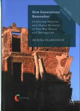 How Generations Remember - Palmberger, Monika - ISBN: 9781137450623