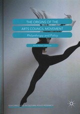 Origins Of The Arts Council Movement - Upchurch, Anna Rosser - ISBN: 9781137461629