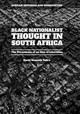 Black Nationalist Thought In South Africa - Tafira, Hashi Kenneth - ISBN: 9781349954988