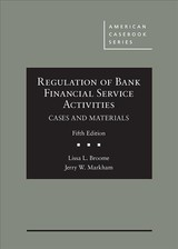 Regulation Of Bank Financial Service Activities, Cases And Materials - Broome, Lissa; Markham, Jerry - ISBN: 9781683281221