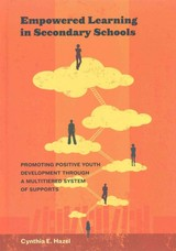 Empowered Learning In Secondary Schools - Hazel, Cynthia E. - ISBN: 9781433821912