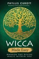 Wicca Made Easy - Curott, Phyllis - ISBN: 9781788171632