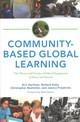 Community-based Global Learning - Hartman, Eric/ Kiely, Richard/ Friedrichs, Jessica/ Boettcher, Christopher/... - ISBN: 9781620360880