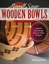 Scroll Saw Wooden Bowls, Revised & Expanded Edition - Rothman, Carole - ISBN: 9781565239616