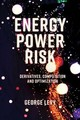 Energy Power Risk - Levy, George - ISBN: 9781787435285