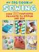 My Big Book Of Sewing - Cico Books - ISBN: 9781782497097