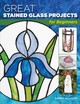 Great Stained Glass Projects For Beginners - Allison, Sandy/ Wycheck, Alan (PHT)/ Morgan, Laird (CON) - ISBN: 9780811737654