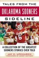 Tales From The Oklahoma Sooners Sideline - Upchurch, Jay C. - ISBN: 9781683582137