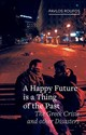 Happy Future Is A Thing Of The Past - Roufos, Pavlos - ISBN: 9781780239859