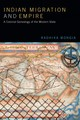 Indian Migration And Empire - Mongia, Radhika - ISBN: 9780822370390
