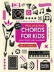 Chords For Kids (pick Up And Play) - Jackson, Jake - ISBN: 9781786648013
