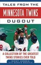 Tales From The Minnesota Twins Dugout - Hrbek, Kent - ISBN: 9781683582823