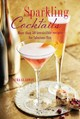 Sparkling Cocktails - Gladwin, Laura - ISBN: 9781788790413
