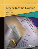 Black Letter Outline On Federal Income Taxation - Hudson, David; Lind, Stephen; Yamamoto, Kevin - ISBN: 9781642420159