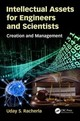 Intellectual Assets For Engineers And Scientists - Racherla, Uday S. (indian Institute Of Technology Kanpur, Kanpur, India) - ISBN: 9781498788472