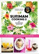 Surimam cooking 2 - Moreen Waal; Martha Waal; Aretha Waal - ISBN: 9789024582952