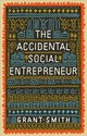 Accidental Social Entrepreneur - Smith, Grant - ISBN: 9781910012505