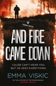And Fire Came Down - Viskic, Emma - ISBN: 9781782274551