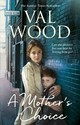 Mother's Choice - Wood, Val - ISBN: 9780552173919