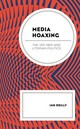 Media Hoaxing - Reilly, Ian - ISBN: 9781498527354