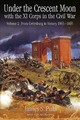 Under The Crescent Moon With The Xi Corps In The Civil War - Pula, James - ISBN: 9781611213904