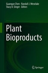 Plant Bioproducts - Chen, Guanqun (EDT)/ Weselake, Randall (EDT)/ Singer, Stacy (EDT) - ISBN: 9781493986149