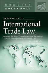 International Trade Law Including The Wto, Technology Transfers, And Import/export/customs Law - Folsom, Ralph - ISBN: 9781640201408