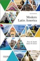 Modern Latin America - Green, James (carlos Manuel De Cespedes Professor Of Latin American History., Brown University); Smith, Peter (professor Of Political Science, University Of California, San Diego) - ISBN: 9780190674656
