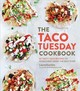 The Taco Tuesday Cookbook - Fuentes, Laura - ISBN: 9781592338191