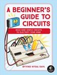 Beginner's Guide To Circuits - Dahl, Oyvind Nydal - ISBN: 9781593279042