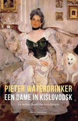 Een dame in Kislovodsk - Pieter  Waterdrinker - ISBN: 9789038806044
