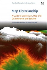 Map Librarianship - Aber, Jeremy (assistant Professor Of Geography At Middle Tennessee State University); Aber, Susan Elizabeth Ward (emporia State University, Emporia, Kansas, Usa) - ISBN: 9780081000212