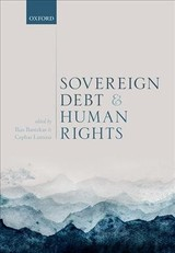 Sovereign Debt And Human Rights - Bantekas, Ilias (EDT)/ Lumina, Cephas (EDT) - ISBN: 9780198810445