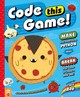 Code This Game! - Ray, Meg - ISBN: 9781250306692