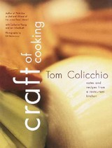 Craft Of Cooking - Colicchio, Tom/ Young, Catherine - ISBN: 9780609610503