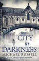 City In Darkness - Russell, Michael - ISBN: 9781472121912