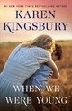When We Were Young - Kingsbury, Karen - ISBN: 9781501170010