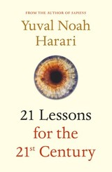 21 Lessons For The 21st Century - Harari, Yuval Noah - ISBN: 9781787330870